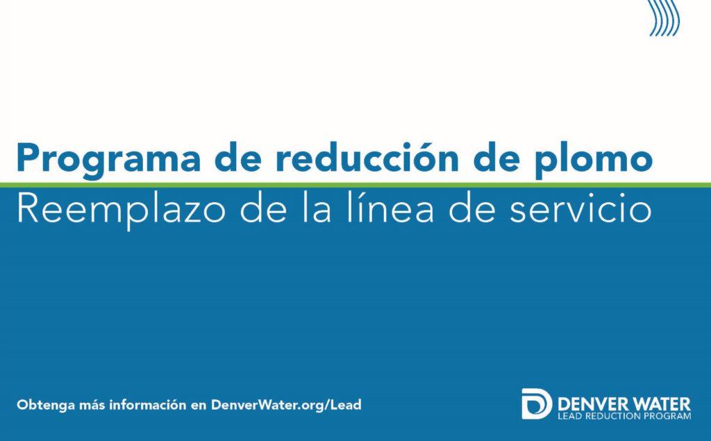 Programa de reducción de plomo, reemplazo de la línea de servicio
