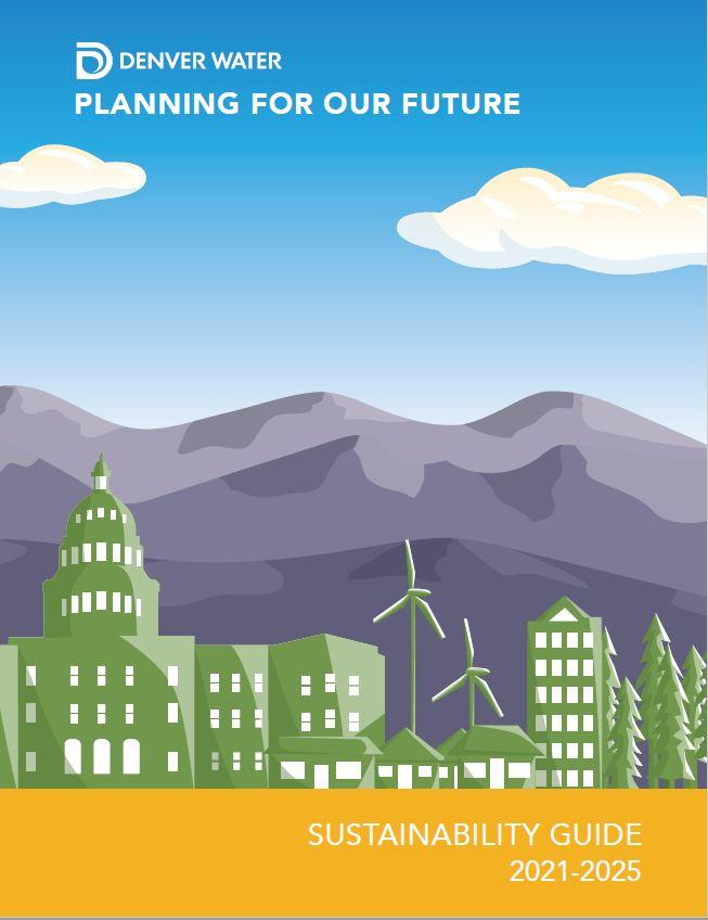 Cover of the Denver Water Sustainability Guide 2021-25 showing mountains, sky and downtown.