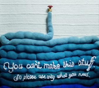 Knitted water encourages using only what you need.