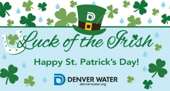 Happy St. Patrick's Day. Image credit: Denver Water.